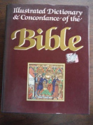 Illustrated Dictionary & Concordance Bible