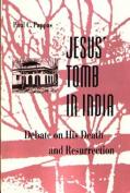 Jesus' Tomb in India