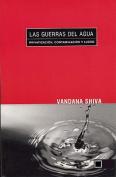 Las Guerras del Agua [Spanish]