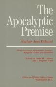 The Apocalyptic Premise