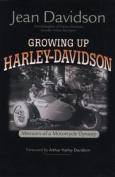 Growing Up Harley-Davidson