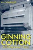 Ginning Cotton
