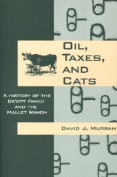 Oil, Taxes, and Cats