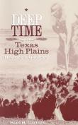 Deep Time and the Texas High Plains