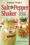 Antique Trader's Salt and Pepper Shaker Price Guide
