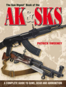The Gun Digest Book of the AK & SKS