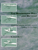 The Bombproof Roll and Beyond