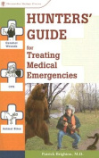 Hunters' Guide for Treating Medical Emergencies
