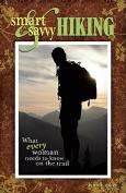 Smart and Savvy Hiking
