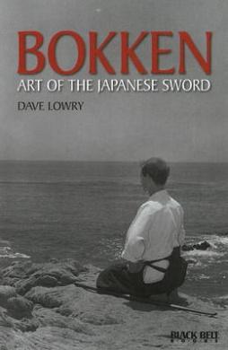 Bokken: Art of the Japanese Sword