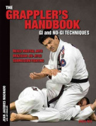 The Grappler's Handbook Vol.1