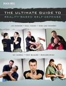 The Ultimate Guide to Reality-Based Self-Defense