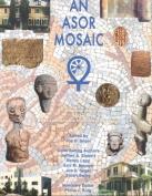 An ASOR Mosaic