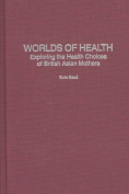 Worlds of Health