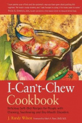 The I Can't Chew Cookbook