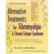 Alternative Treatments for Fibromyalgia and Chronic Fatigue Syndrome
