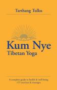 Kum Mye: Tibetan Yoga