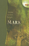 Listening for God Through Mark