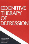 The Cognitive Therapy of Depression