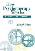 How Psychotherapy Works