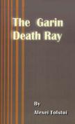 The Garin Death Ray