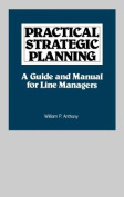 Practical Strategic Planning