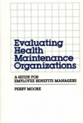 Evaluating Health Maintenance Organizations