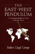 The East-West Pendulum