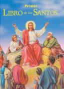 Primer Libro de los Santos [Spanish]