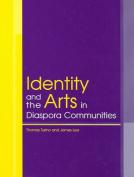 Identity and the Arts in Diaspora Communities