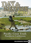 Day & Section Hikes Pacific Crest Trail