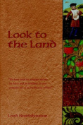 Look to the Land