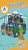 HI Hostels: Europe: 2004