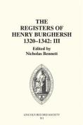 The Registers of Bishop Henry Burghersh, 1320-42