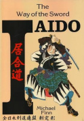 Iaido Way Of The Sword