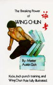 Breaking Power of Wing Chun