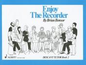 Enjoy the Recorder