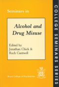 Seminars in Alcohol and Drug Misuse