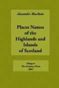Place Names of the Highlands and Islands of Scotland