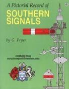 Pictorial Record of Southern Signals