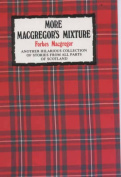 More Macgregor's Mixture