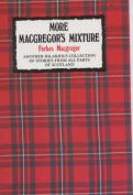 More Macgregor's Mixture
