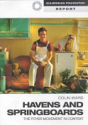 Havens and Springboards