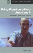 Why Restorative Justice?