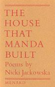 The House That Manda Built