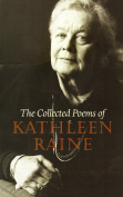 The Collected Poems of Kathleen Raine