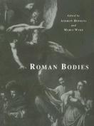 Roman Bodies