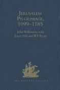 Jerusalem Pilgrimage, 1099-1185