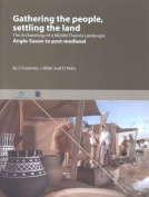 Gathering the People, Settling the Land