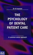 The Psychology of Dental Patient Care